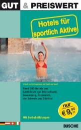 Hotels für sportlich Aktive