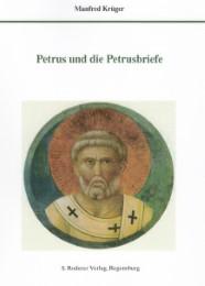 Petrus und die Petrusbriefe