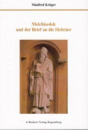 Melchisedek und der Brief an die Hebräer