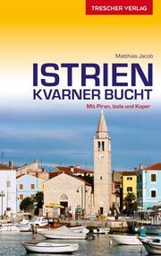 Istrien und Kvarner Bucht