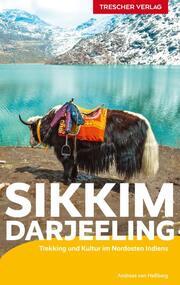 Sikkim und Darjeeling