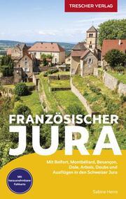 Reiseführer Französischer Jura