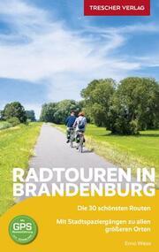 Reiseführer Radtouren in Brandenburg