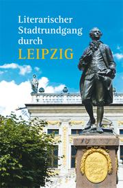Literarischer Stadtrundgang durch Leipzig