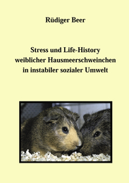 Stress und life History weiblicher Hausmeerschwein