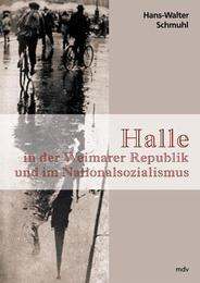 Halle in der Weimarer Republik und im Nationalsozialismus