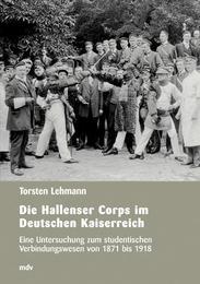 Die Hallenser Corps im Deutschen Reich
