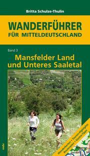 Mansfelder Land und Unteres Saaletal