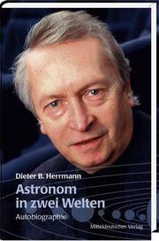 Astronom in zwei Welten