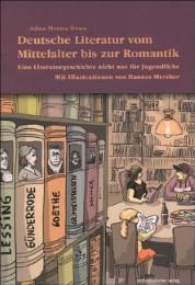 Deutsche Literatur vom Mittelalter bis zur Romantik