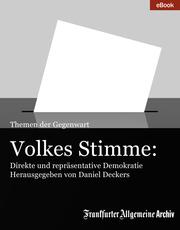 Volkes Stimme: Direkte und repräsentative Demokratie