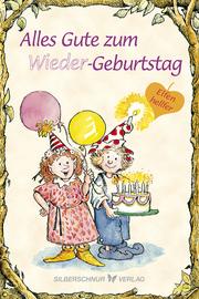 Alles Gute zum (Wieder)Geburtstag