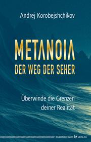 Metanoia - Der Weg der Seher
