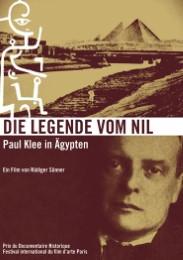 Die Legende vom Nil. Paul Klee in Ägypten