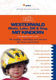 Westerwald, Rhein, Lahn, Dill & Sieg mit Kindern