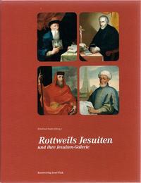 Rottweils Jesuiten und ihre Jesuiten-Galerie