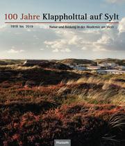 100 Jahre Klappholttal auf Sylt 1919 bis 2019