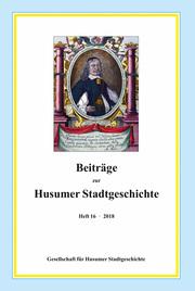Beiträge zur Husumer Stadtgeschichte