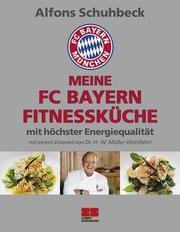 Meine FC Bayern Fitnessküche