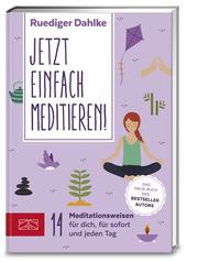 Jetzt einfach meditieren