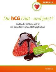 Die hCG Diät - und jetzt?