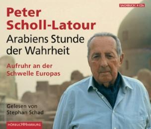 Arabiens Stunde der Wahrheit