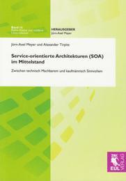 Service-orientierte Architekturen (SOA) im Mittelstand