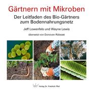 Gärtnern mit Mikroben