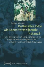 Kulturelles Erbe als Identitätsstiftende Instanz?