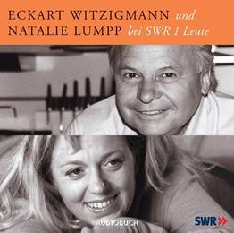 Eckart Witzigmann und Natalie Lumpp bei SWR 1 Leute