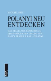 Polanyi neu entdecken