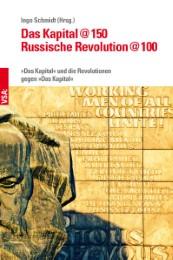 Das Kapital @150 - Russische Revolution @100