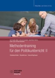 Methodentraining für den Polititkunterricht II