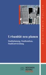 Urbanität neu planen