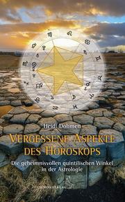 Vergessene Aspekte des Horoskops