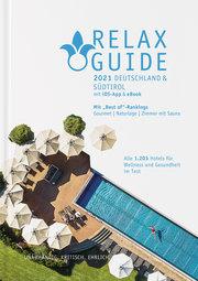 RELAX Guide 2021 Deutschland & Südtirol