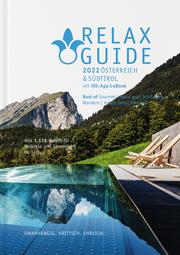 RELAX Guide 2022 Österreich & Südtirol, kritisch getestet: alle Wellness- und Gesundheitshotels.