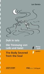 Duh in telo/ Die Trennung von Leib und Geist/The Body Severed from the Soul