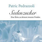 Patric Pedrazzoli - Seelenzucker
