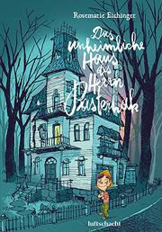 Das unheimliche Haus des Herrn Pasternak