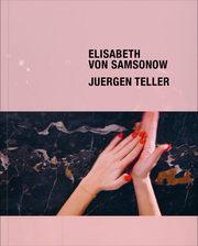 Elisabeth von Samsonow. Jürgen Teller