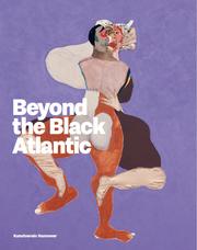 Beyond the Black Atlantic