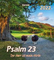 Psalm 23 - Der Herr ist mein Hirte 2022