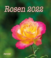 Rosen 2022 (Wandkalender)