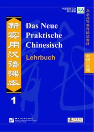 Das Neue Praktische Chinesisch 1