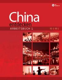 China entdecken - Arbeitsbuch 1