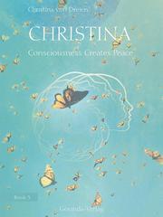 Christina, Book 3: Consciousness Creates Peace