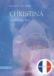 Christina - La Vision du Bien
