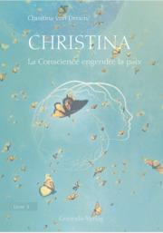 Christina - La Conscience engendre la paix