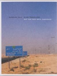 Slow Travelling - Auf dem Weg nach Damaskus